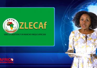 ZONE DE LIBRE ECHANGE CONTINENTALE AFRICAINE (ZLECAF), QUE FAUDRA-T-IL POUR RÉUSSIR ?